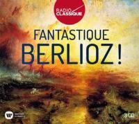 """Afficher """"Fantastique Berlioz !"""""""