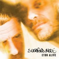 Eton alive / Sleaford Mods | Sleaford Mods. Musicien