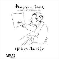 Complete works for piano solo | Maurice Ravel (1875-1937). Compositeur