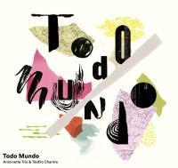 TODO MUNDO | Chantre, Teofilo