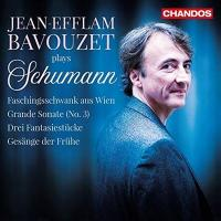 Jean-Efflam Bavouzet plays Schumann : works for solo piano / Robert Schumann | Schumann, Robert (1810-1856)