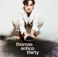 Thirty | Thomas Enhco