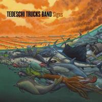 Signs | Tedeschi Trucks Band.