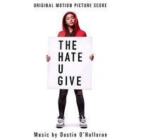 The hate u give : bande originale du film = haine qu'on donne (La) |