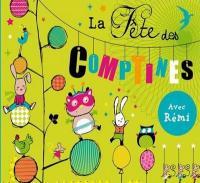 Fête des comptines (La) | Rémi. Chanteur