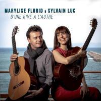 D'une rive à l'autre / Marylise Florid et Sylvain Luc, guitare |