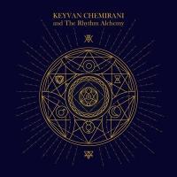 Keyvan Chemirani and The Rhythm Alchemy / Keyvan Chemirani | Chemirani, Keyvan - zarb, perc.