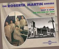 Roberta Martin Singers (The) : 1947-1962 / The Roberta Martin Singers, ens. voc. | Roberta Martin Singers (The). Interprète