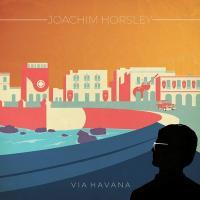 Via Havana / Joachim Horsley |