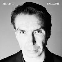 Hallelujah ! / Frédéric Lo | Lo, Frédéric - Chant. Compositeur. Comp. & chant