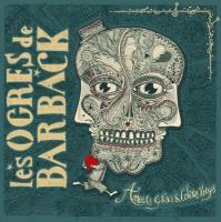 AMOURS GRISES & COLERES ROUGES | Ogres de Barback (Les)