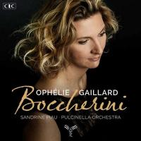 Boccherini / Luigi Boccherini, Ophélie Gaillard, Sandrine Piau, Pulcinella Orchestra | Boccherini, Luigi (1743-1805). Compositeur. Comp.