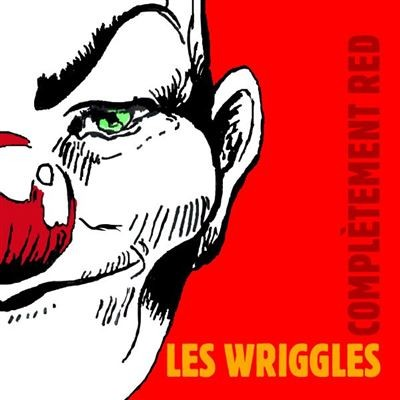 Complètement red Les Wriggles, groupe vocal et instrumental