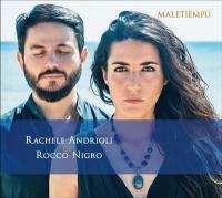 Maletiempu / Rachele Andrioli & Rocco Nigro   Andrioli, Rachele. Chanteur. Chant
