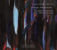 Espaces imaginaires : oeuvres pour piano | Jean Barraqué