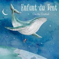 Enfant du vent | Cecile Corbel