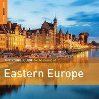 Rough guide to the music of Eastern Europe (The) |  Bela Lakatos