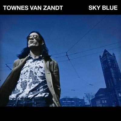 Sky blue Townes Van Zandt, comp., comp., chant, guitare