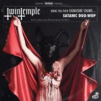 Bring you their signature sound... : satanic doo-wop |
