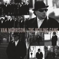 The healing game | Van Morrison (1945-....). Compositeur