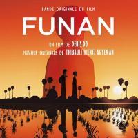Funan : bande originale du film d'animation | Thibault Kientz-Agyeman