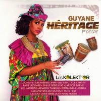 Guyane héritage 1er degré | Compilation