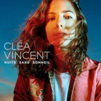 NUITS SANS SOMMEIL | Vincent, Cléa