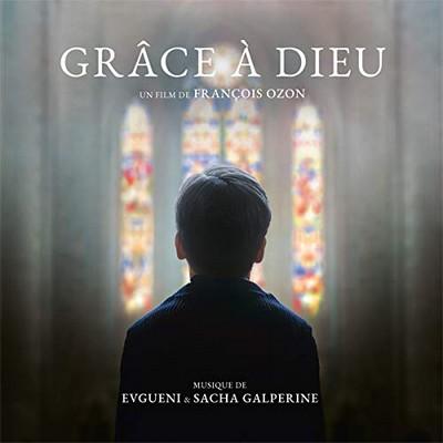 Grâce à Dieu bande originale du film de François Ozon Sacha Galperine, Evguenie Galperine, comp. François Ozon, réalisateur