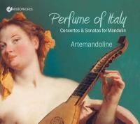 Perfume of Italy : concertos and sonatas for mandolin = Concertos et sonates pour mandoline | Niccolo Matteis