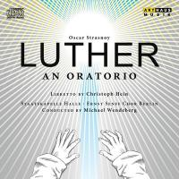 Luther : An Oratorio | Oscar Strasnoy (1970-....). Compositeur