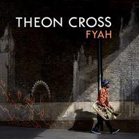 Fyah / Theon Cross | Cross, Theon. Musicien. Tuba