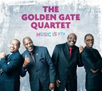 Music is ??? | Golden Gate Quartet (The)