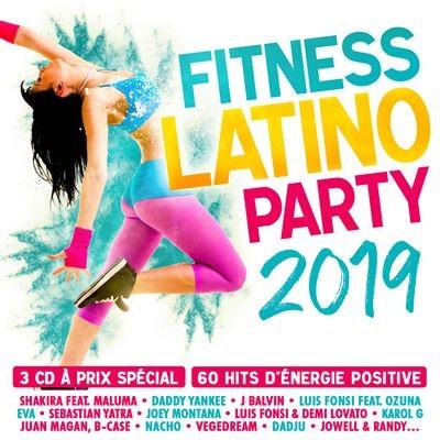 Fitness latino party 2019 Shakira, Daddy Yankee, Luis Fonsi, Dadju, Joey Montana, Sebastian Yatra... [et al.]