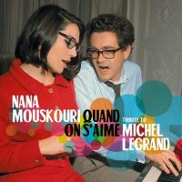Quand on s'aime : tribute to Michel Legrand |