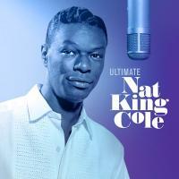 Ultimate Nat King Cole | Nat King Cole, Compositeur
