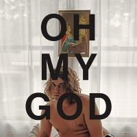 Oh my god | Morby, Kevin. Compositeur. Artiste de spectacle