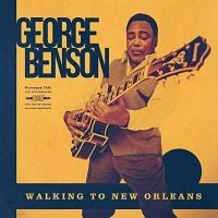 Walking to New Orleans : remembering Chuck Berry and Fats Domino | Benson, George (1943-....) - guitariste