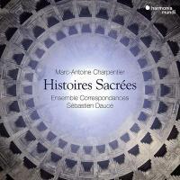 Histoires sacrées / Marc-Antoine Charpentier | Charpentier, Marc-Antoine (1643-1704). Compositeur
