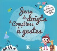 Jeux de doigts et comptines à gestes | Lahaye, Laurent. Metteur en scène ou réalisateur