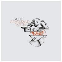 Thousand voices (A) / Yules |