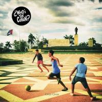 CIRCO CIRCO | Who's The Cuban ?