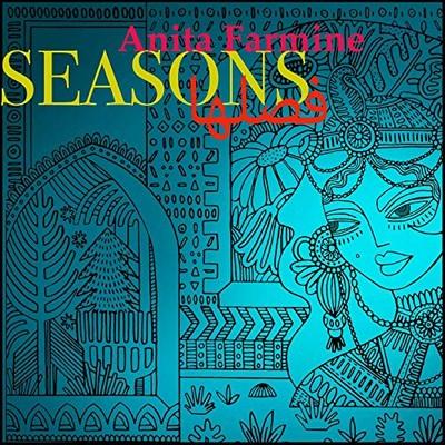 Seasons Anita Farmine, comp., chant, divers instruments