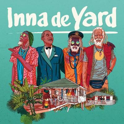 Inna de Yard Inna de Yard, groupe vocal et instrumental