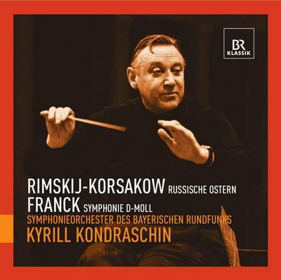 Russische ostern Nikolaï Rimski-Korsakov, César Franck, comp. Kirill Kondrashin, dir. Symphonieorchester des Bayerischen Rundfunks, ens. instr.