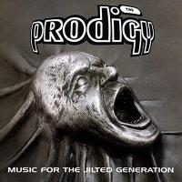 Music for the jilted generation | Prodigy