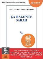 Ca raconte Sarah / Pauline Delabroy-Allard | Delabroy-Allard, Pauline (1988-....). Auteur
