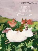Contes de ma ferme en Ecosse | Fiona MacLeod (19..-....) - conteuse. Auteur