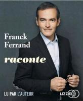 Franck Ferrand raconte |