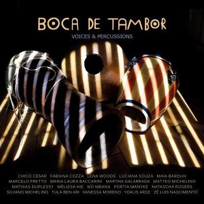 Boca de tambor voices & percussions Mû Mbana, Yoalis Arce, Portia Manyike et al., chant Chico César, guitare & chant