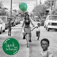 Green balloon / Tank and the Bangas | Tank and the Bangas